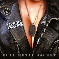 "Shok Paris - ""Full Metal..."