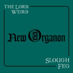 The Lord Weird Slough Feg -...