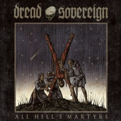 "Dread Sovereign - ""All..."