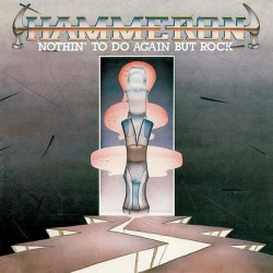 "Hammeron - ""Nothin' to Do..."
