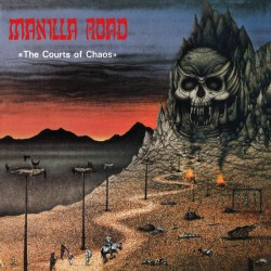 "Manilla Road - ""The Courts..."