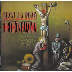 "Manilla Road - ""The Circus..."