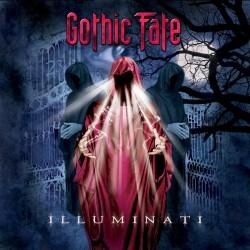 "Gothic Fate - ""Illuminati"""