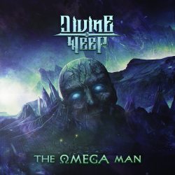 "Divine Weep - ""The Omega Man"""