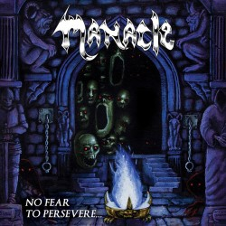 """Manacle - """"No Fear to..."""