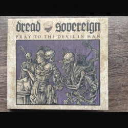 "Dread Sovereign - ""Pray to..."