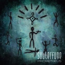 """Subterfuge - """"Prometheus"""""""