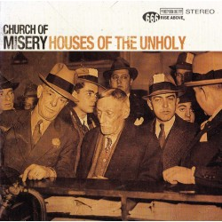 "Church of Misery - ""Houses..."