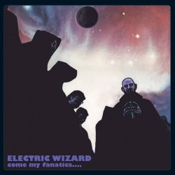 "Electric Wizard - ""Come My..."