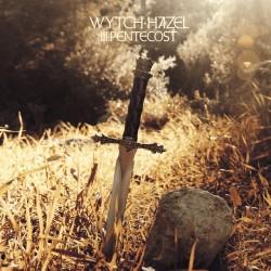 """Wytch Hazel - """"III:..."""