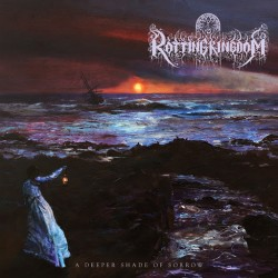 "Rotting Kingdom - ""A Deeper..."