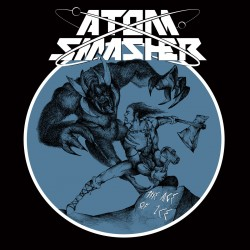 "Atom Smasher - ""The Age of..."