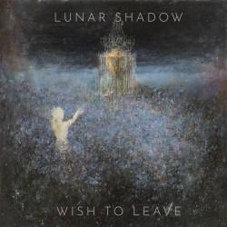 "Lunar Shadow - ""Wish to..."