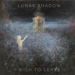 "Lunar Shadow - ""Wish to..."