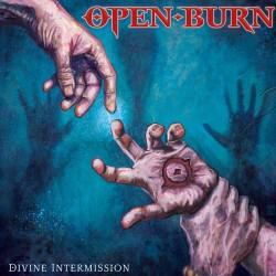 """Open Burn - """"Divine..."""