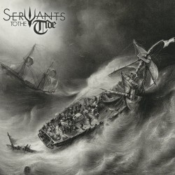Servants to the Tide -...