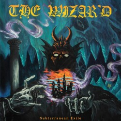 "The Wizar'd - ""Subterranean..."