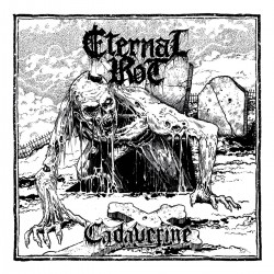 "Eternal Rot - ""Cadaverine""..."
