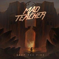 """Mad Teacher - """"Keep the..."""