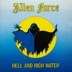 """Alien Force - """"Hell and..."""