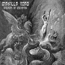 """Manilla Road - """"Dreams of..."""