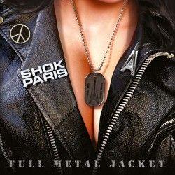 """Shok Paris - """"Full Metal..."""