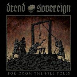 "Dread Sovereign - ""For Doom..."