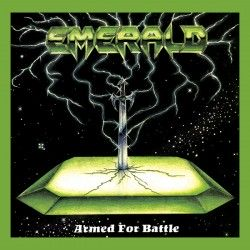 """Emerald - """"Armed for..."""