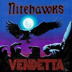 "Nitehawks - ""Vendetta"" (CD)"