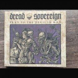 "Dread Sovereign - ""Pray to..."