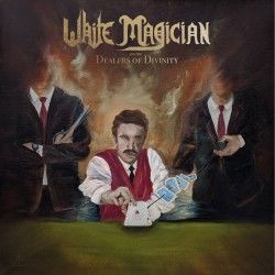 """White Magician - """"Dealers..."""