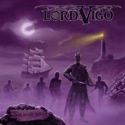 """Lord Vigo - """"Six Must Die""""..."""