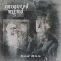 """Inverted Mind - """"Broken..."""