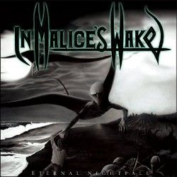 "In Malice's Wake - ""Eternal..."