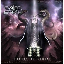 """Exiled on Earth - """"Forces..."""