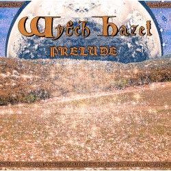 "Wytch Hazel - ""Prelude"" (CD)"