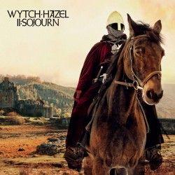 """Wytch Hazel - """"II: Sojourn""""..."""