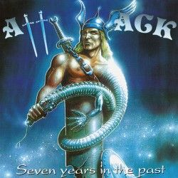 """Attack - """"Seven Years in..."""