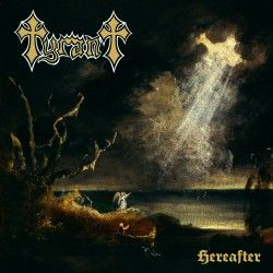 """Tyrant - """"Hereafter"""" (CD)"""