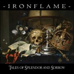 """Ironflame - """"Tales of..."""