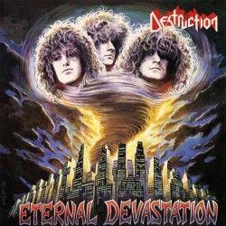 """Destruction - """"Eternal..."""