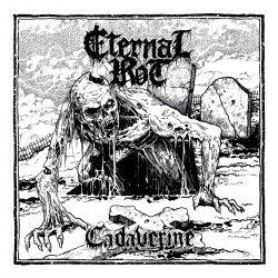 "Eternal Rot - ""Cadaverine""..."