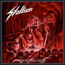 """Stallion - """"From the Dead""""..."""