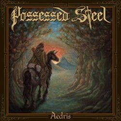 "Possessed Steel - ""Aedris""..."