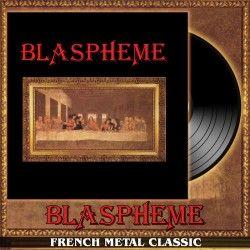 """Blaspheme - """"Blaspheme"""" (LP)"""